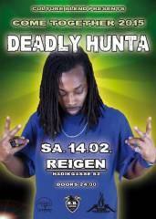 Deadly Hunta live, 1140 Wien 14. (Wien), 15.02.2015, 04:00 Uhr