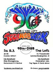 90ies Club: SPRINGBREAK!, 1160 Wien,Ottakring (Wien), 12.03.2016, 21:00 Uhr