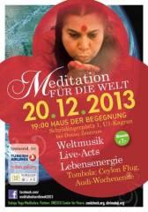 Meditation für die Welt, 1220 Wien 22. (Wien), 20.12.2013, 19:00 Uhr