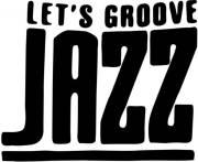 LET'S GROOVE JAZZ - Jamsession, 1020 Wien,Leopoldstadt (Wien), 05.11.2014, 20:00 Uhr