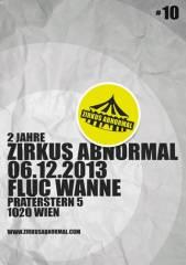 Zirkus Abnormal #10 (2 Jahre Wahnsinn), 1020 Wien  2. (Wien), 06.12.2013, 22:00 Uhr