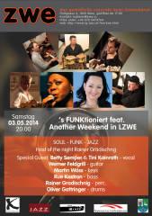 's FUNKtioniert feat. Another Weekend in LZWE, 1020 Wien,Leopoldstadt (Wien), 03.05.2014, 20:00 Uhr