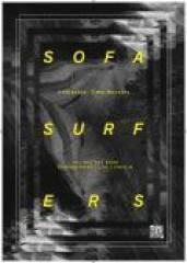 Sofa Surfers, 4020 Linz (OÖ), 14.05.2014, 21:30 Uhr