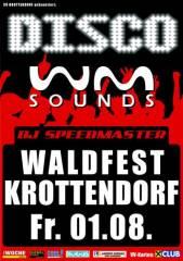 WM-Sounds Waldfest | Krottendorf bei Weiz, 8160 Krottendorf (Stmk.), 01.08.2014, 21:00 Uhr