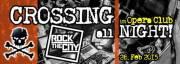 Crossing all Night! vs. Rock the City, 1010 Wien  1. (Wien), 28.02.2015, 22:00 Uhr