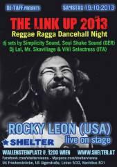 The Link Up 2013 ft. Rocky Leon (US), 1200 Wien 20. (Wien), 19.10.2013, 21:00 Uhr