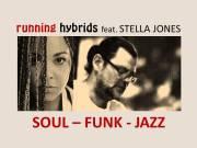 Running Hybrids feat. STELLA JONES, 1020 Wien,Leopoldstadt (Wien), 07.11.2014, 20:00 Uhr