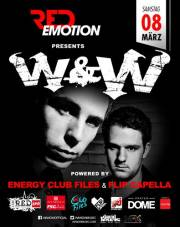 Red Emotion presents W & W  powered by Energy Club Files Night, 1020 Wien  2. (Wien), 08.03.2014, 22:00 Uhr