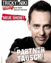 "Kabarett & Comedy mit Tricky Niki ""Partnertausch"", 4060 Leonding (OÖ), 14.11.2014, 20:00 Uhr"