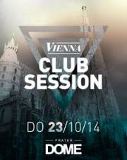 Vienna Club Session, 1020 Wien  2. (Wien), 23.10.2014, 22:00 Uhr