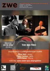 THE BIG TRIO, 1020 Wien,Leopoldstadt (Wien), 22.12.2014, 20:00 Uhr
