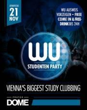 Die WU Studentenparty! Vienna's Biggest Study Clubbing, 1020 Wien  2. (Wien), 21.11.2013, 22:00 Uhr