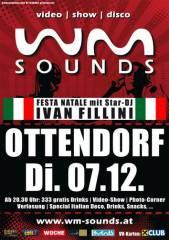 WM-Sounds | Ottendorf mit Star-DJ Ivan Fillini, 8312 Ottendorf an der Rittschein (Stmk.), 07.12.2010, 20:30 Uhr