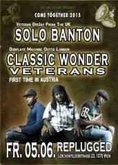 Solo Banton (UK) + CLASSIC WONDER VETERANS (DUBPLATEMACHINE from the UK), 1070 Wien  7. (Wien), 05.06.2015, 22:00 Uhr