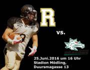AFC Rangers Mödling  Danube Dragons, 2340 Mödling (NÖ), 25.06.2016, 16:00 Uhr