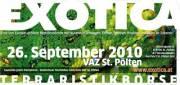 Exotica Reptilienbörse, 3100 St. Pölten (NÖ), 26.09.2010, 10:00 Uhr