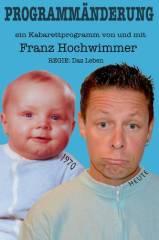 """Kabarett """"Programmänderung"""" von und mit Franz Hochwimmer, 5700 Zell am See (Sbg.), 25.10.2014, 20:00 Uhr"""