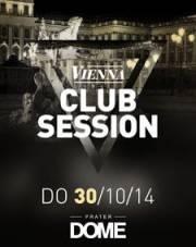 Vienna Club Session, 1020 Wien  2. (Wien), 30.10.2014, 22:00 Uhr