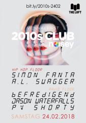 2010s Club w/ Noisey  Februar, 1160 Wien,Ottakring (Wien), 24.02.2018, 21:45 Uhr