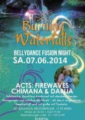 Burning Waterfalls - Bellydance Night, 1110 Wien 11. (Wien), 07.06.2014, 18:45 Uhr