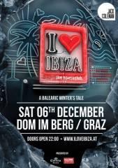 i love ibiza - a balearic winter's tale, 8010 Graz  1. (Stmk.), 06.12.2014, 22:00 Uhr