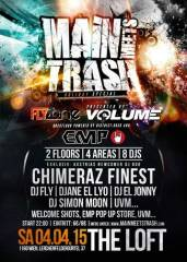 Main Meets Trash - Holiday Special, 1160 Wien 16. (Wien), 04.04.2015, 22:00 Uhr