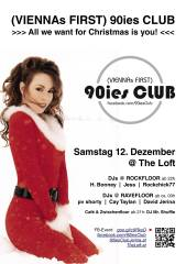90ies Club: All we want for Christmas is you!, 1160 Wien,Ottakring (Wien), 12.12.2015, 21:00 Uhr