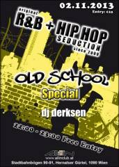 original R&B + Hip Hop Seduction since 2009, 1090 Wien  9. (Wien), 02.11.2013, 22:00 Uhr