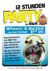 12 Stunden Party, 8020 Graz,17.Bez.:Puntigam (Stmk.), 12.05.2010, 21:00 Uhr
