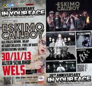 10th Anniversary in your face, 4600 Wels (OÖ), 30.11.2013, 19:00 Uhr