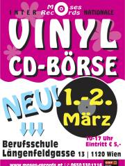 Moses-Records Vinyl und CD-BÖRSE in der BERUFSSCHULE LÄNGENFELDGASSE, 1120 Wien,Meidling (Wien), 01.03.2014, 10:00 Uhr