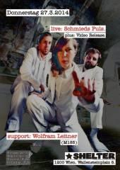 Live: Schmieds Puls (*Video Release*) & support: Wolfram Leitner (M185), 1200 Wien 20. (Wien), 27.03.2014, 20:00 Uhr