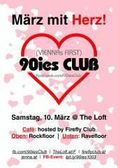 90ies Club: März mit Herz!, 1160 Wien,Ottakring (Wien), 10.03.2018, 20:00 Uhr