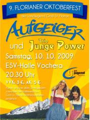 9. Florianer Oktoberfest, 8522 Vochera an der Laßnitz (Stmk.), 10.10.2009, 20:30 Uhr