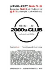 2000s Club - ReOpening @ B72, 1080 Wien  8. (Wien), 19.12.2013, 21:00 Uhr