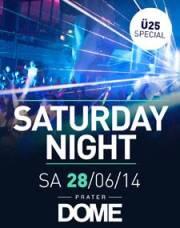Saturday Night, 1020 Wien  2. (Wien), 28.06.2014, 22:00 Uhr