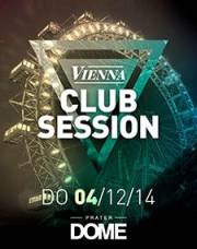 Vienna Club Session, 1020 Wien  2. (Wien), 04.12.2014, 22:00 Uhr