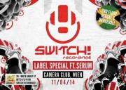 Switch! pres. Serum (V Recs-UK), 1070 Wien  7. (Wien), 11.04.2014, 23:00 Uhr
