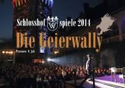 Die Geierwally von Waidhofen - Schlosshofspiele 2014, 3340 Waidhofen an der Ybbs (NÖ), 26.07.2014, 20:00 Uhr