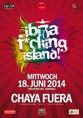 Ibiza F*cking Island! feat. Tom Novy, 1070 Wien  7. (Wien), 18.06.2014, 22:00 Uhr