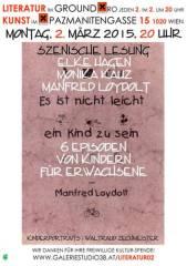 Episodenstück von Kindern für Erwachsene!, 1020 Wien  2. (Wien), 02.03.2015, 20:00 Uhr