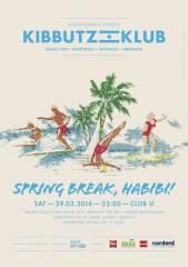 Kibbutz Klub: Spring Break, Habibi!, 1010 Wien  1. (Wien), 29.03.2014, 22:00 Uhr