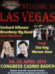 Welcome to Las Vas Vegas, 2500 Baden (NÖ), 26.04.2014, 19:30 Uhr
