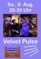 Velvet Pulse im Industrie, 1050 Wien  5. (Wien), 09.08.2014, 20:30 Uhr