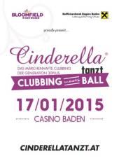 Cinderella tanzt - Clubbing meets Ball, 2500 Baden (NÖ), 17.01.2015, 20:00 Uhr