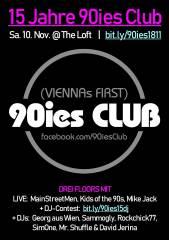 15 Jahre 90ies Club, 1160 Wien,Ottakring (Wien), 10.11.2018, 21:45 Uhr