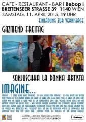 IMAGINE Sonjuschka La Donna Artista, Gazmend FREITAG, 1140 Wien 14. (Wien), 11.04.2015, 19:00 Uhr