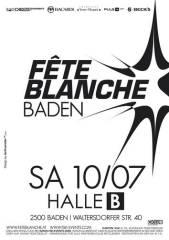 Fete Blanche - Das Original !, 2500 Baden (NÖ), 10.07.2010, 21:00 Uhr