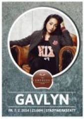 The Empress Club N7 pres. Gavlyn, 4020 Linz (OÖ), 07.02.2014, 22:30 Uhr
