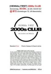 (VIENNAs FIRST) 2000s CLUB, 1080 Wien  8. (Wien), 30.10.2014, 21:00 Uhr